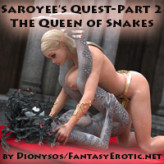Saroyee's Quest – Part 2 – Queen of Snakes